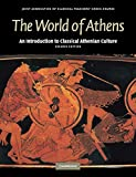 The World of Athens 2nd Edition Paperback: An Introduction to Classical Athenian Culture: 0 (Reading Greek)